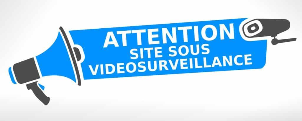 attention site sous vidéosurveillance